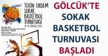 Gölcük'te sokak basketbol turnuvası başladı