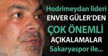 Enver Güler: Sakaryaspor ile…