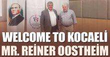 Mr. Reiner Oostheim İZMİT'te!