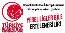 Basketbol İl Tertip Kurulu'na itiraz gelirse sıkıntı çıkabilir