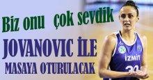 Milica Jovanovic ile masaya oturulacak